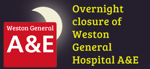 Weston General Hospital A&E to close overnight