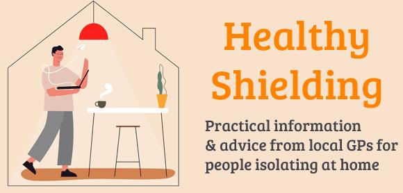 Healthy shielding